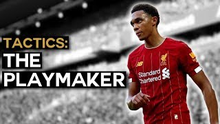 Trent Alexander-Arnold: Reinventing the English Full-Back   Playmaking from Defence