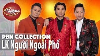 PBN Collection | LK Người Ngoài Phố