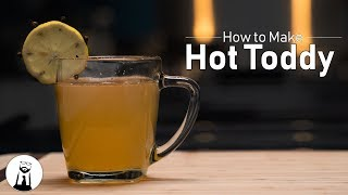 How to Make a Hot Toddy | Black Tie Kitchen