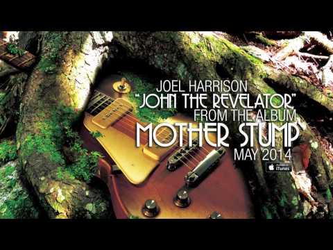 Joel Harrison - John The Revelator (AUDIO) online metal music video by JOEL HARRISON