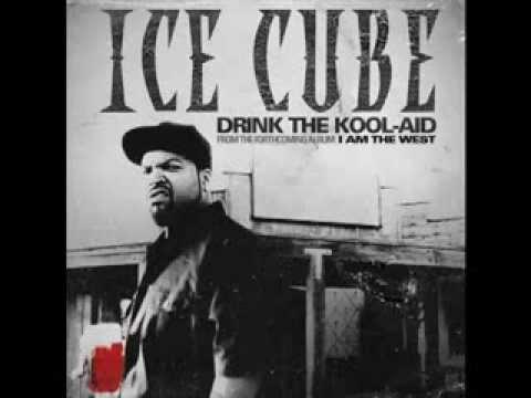 Ice Cube Drink The Kool-Aid (Lyrics in Description)