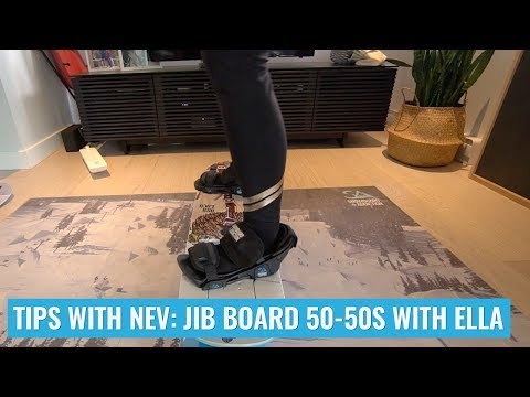 Tips With Nev: Jib Board 50-50s with Ella