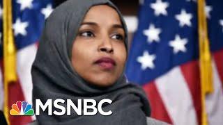 President Donald Trump: No Regrets About Representative Ilhan Omar Death Threats   All In   MSNBC