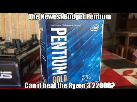 Intel Pentium Gold G5400 Review (Vs Ryzen 3 2200G)