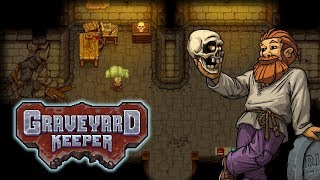 Corpses & Crafting – Let's Play Graveyard Keeper – Part 3