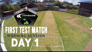 BXI v RXI FIRST TEST - DAY ONE   MORNING SESSION