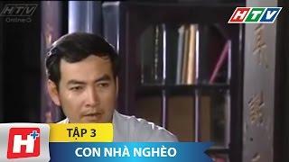 Con Nhà Nghèo - Tập 3 | Phim Tình Cảm Việt Nam Đặc Sắc Nhất 2016