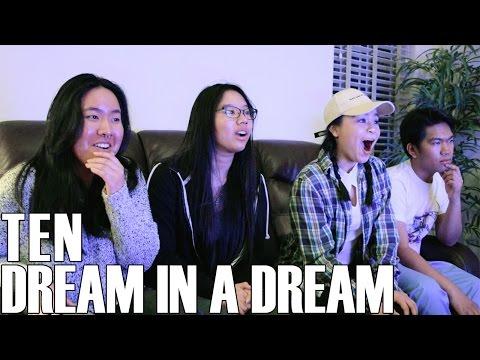 TEN (텐) - Dream in a Dream (Reaction Video)