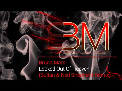 Baixar Bruno Mars - Locked Out Of Heaven (Sultan & Ned Shepard Remix) [Electro]