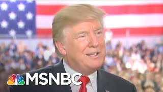 Reports: 'Unstable' & 'Unhappy' Donald Trump Is Privately Lashing Out | The 11th Hour | MSNBC