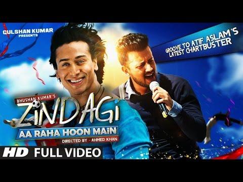 Zindagi Aa Raha Hoon Main FULL VIDEO Song   Atif Aslam, Tiger Shroff   T-Series