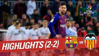 Highlights FC Barcelona vs Valencia CF (2-2)