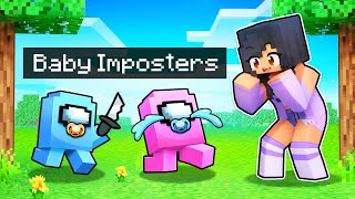 We Adopt BABY IMPOSTERS In Minecraft AMONG US!