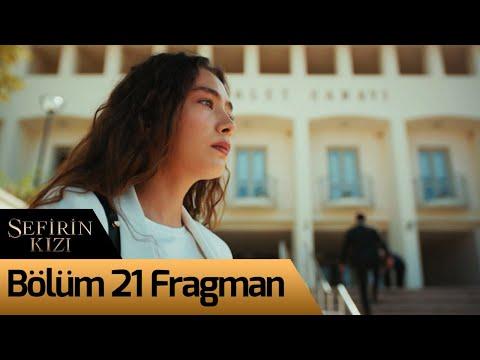 Sefirin Kızı 21. Bölüm Fragman