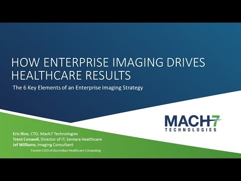 Webinar - Use Enterprise Imaging to Drive Results in Healthcare