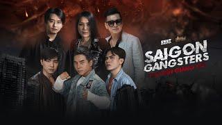 SAIGON GANGSTERS | THỢ SĂN GIANG HỒ TẬP 1 | PHIM GIANG HỒ | PHIM VÕ THUẬT | PHIM HÀNH ĐỘNG