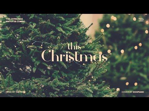 태연 (TAEYEON) - This Christmas Piano Cover