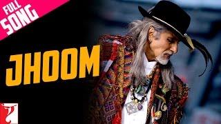 Jhoom - Full Song (with Opening Credits) | Jhoom Barabar Jhoom | Amitabh Bachchan