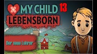 #13  Der neue Lehrer | MY CHILD LEBENSBORN (Mobilegame Lets Play; Kapitel 6)