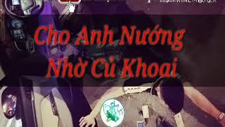 Nonstop 2018❤ Vinahoue- Baby Shyn Cho Anh Nướng Nhờ Củ Khoai(Bê)