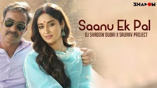 Sannu Ik Pal Remix – Dj Shadow Dubai