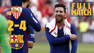 FULL MATCH: Sevilla - Barça (2019) Messi scores 50th hat-trick in six-goal thriller!