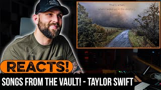 MUSICIAN REACTS to songs from THE VAULT! TAYLOR SWIFT | PART 1