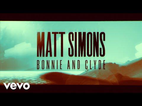 Matt Simons - Bonnie & Clyde (Getaway) - official lyric video