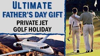 The Ultimate Father's Day Gift
