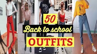 50 Back To School Outfit Ideas | 2018