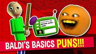 Baldi's Basics PUNS and JOKES! | Annoying Orange