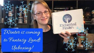 Enchanted Fandoms unboxing - November Winter is coming to fantasy lands