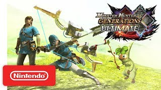 Monster Hunter Generations Ultimate x The Legend of Zelda Trailer - Nintendo Switch