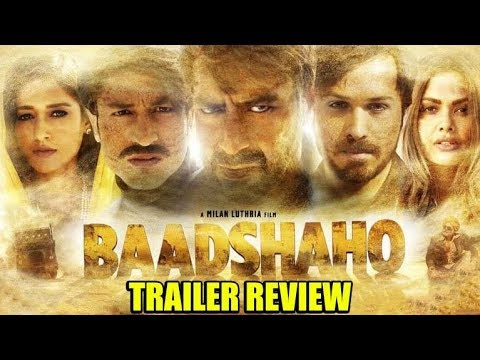 Baadshahon Trailer Review | Baadshahon Movie trailer Released