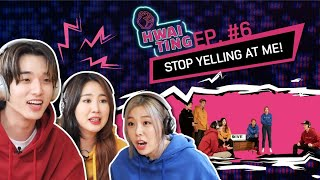 HWAITING Ep. #6 | Stop Yelling At Me! (FULL Episode)