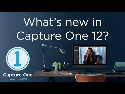Capture One 12 | What's new?