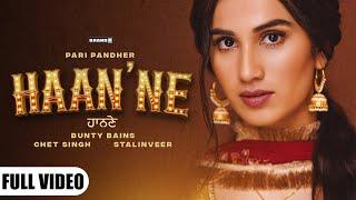Haan'ne (ਹਾਨਣੇ) Pari Pandher Ft Bunty Bains