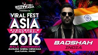 Viral Fest Asia 2016 - Badshah (India) Performance