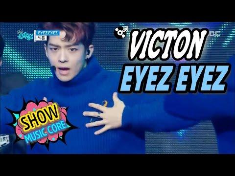 [HOT] VICTON - EYEZ EYEZ, 빅톤 - 아이즈 아이즈 Show Music core 20170304