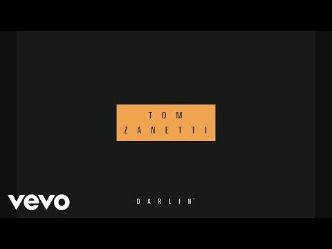 Tom Zanetti - Darlin' (Audio)