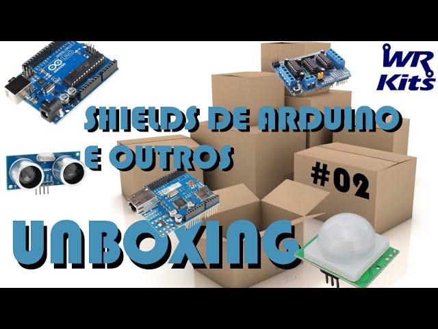 SHIELDS PARA ARDUINO E OUTROS | Unboxing #02