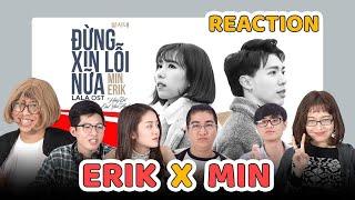 Schannel REACTION - 'ĐỪNG XIN LỖI NỮA' | Min x Erik | Nhạc phim Chi Pu là diễn viên chính