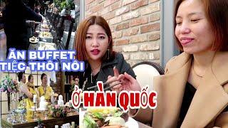 🇰🇷Vlog 241 || ĂN BUFFET Tiệc Thôi Nôi Cuộc Sống Ở Hàn Quốc || Yun Hye Bin
