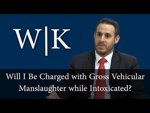 Will I Be Charged with Gross Vehicular Manslaughter While Intoxicated?