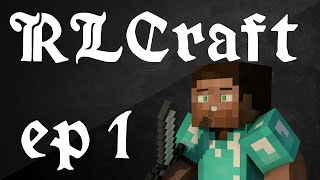 RLCRAFT'S BIGGEST NOOB (RLCraft EP 1)