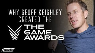 Why Did Geoff Keighley Create The Game Awards?