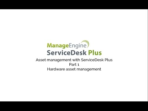 Hardware asset management with ServiceDesk Plus