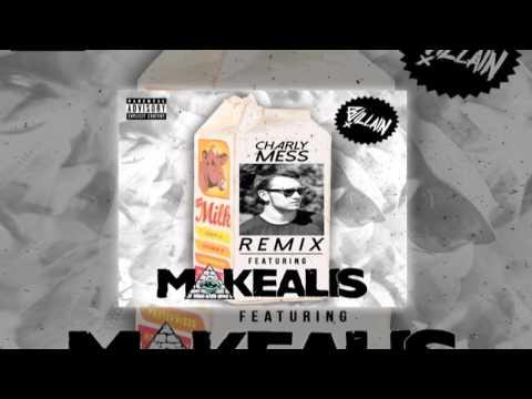 BVillain- MILK Ft. Mikealis (Charly Mess Remix)