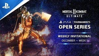 Mortal Kombat 11 : Weekly Invitational EU : PS4 Tournaments Open Series