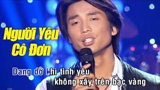 Karaoke Người Yêu Cô Đơn - Đan Nguyên ( Tone Nam Beat Chuẩn )